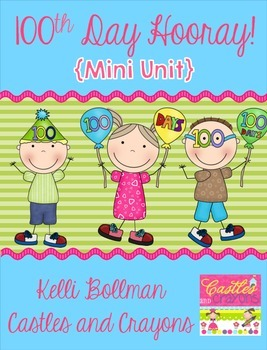 100th Day Hooray! {FREE Mini Unit}