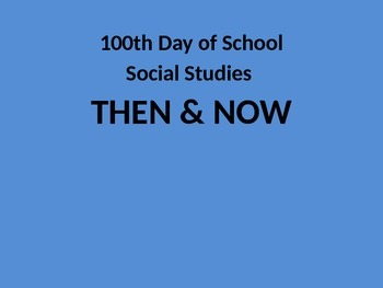100th Day PPT (1915)