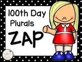100th Day Plurals ZAP!