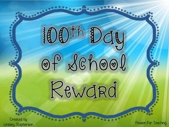 100th Day Reward