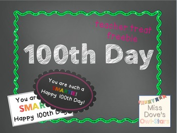 FREEBIE ll 100th Day Teacher Gift (Smarties)