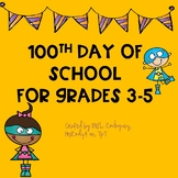 #100thday ~ 100th Day for Grades 3-5