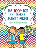 100th Day of School Activity Packet: Let's Celebrate
