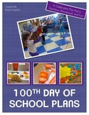 100th Day of School Celebration Plan with Activities and P