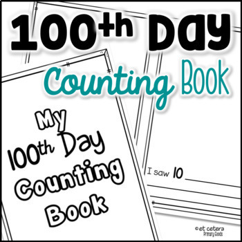 100th Day of School Counting Book
