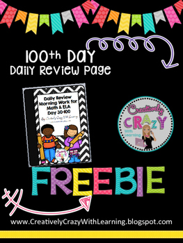100th Day of School Daily Review Freebie by Creatively Cra