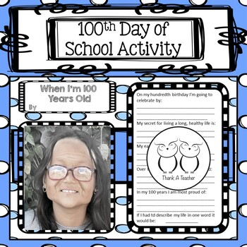 100th Day of School - Aging Photo Booth  Any Grade  No Pre