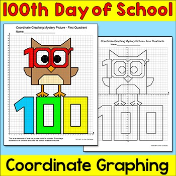 100th Day of School Coordinate Graphing Ordered Pairs Myst