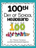 100th Day of School: Headband and Door Sign