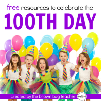 100th Day of School: FREE Math & Literacy Activities