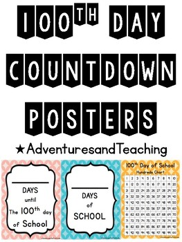 100th Day of School Posters FREEBIE