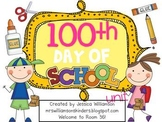 100th Day of School Unit