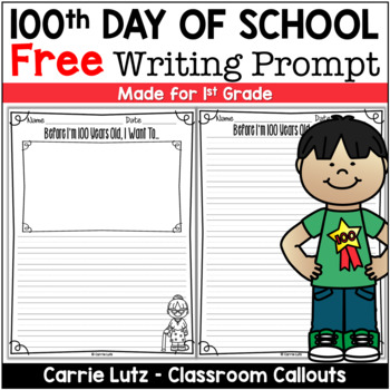 100th Day of School Writing Prompt (Before I'm 100 Years O