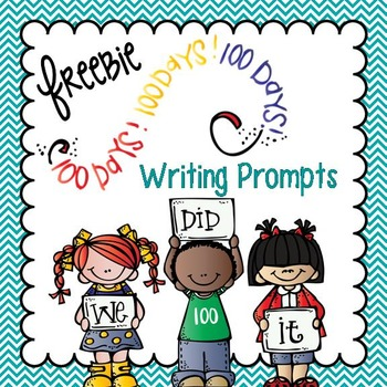 100th Day of School Writing Prompts: Freebie, Past Narrati