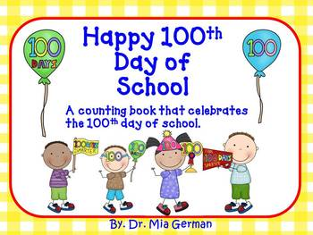 100th Day of School (a counting book to celebrate 100th da
