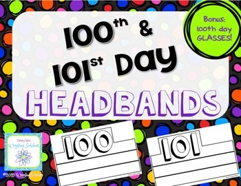 100 Day 101 Day Headbands & Glasses