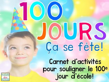 100th day activity booklet - French - 100 jours d'école