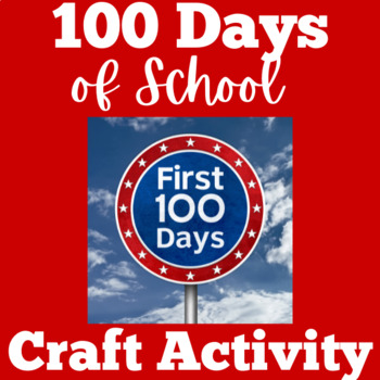 100th Day Activity   100th Day Craft   100th Day of School