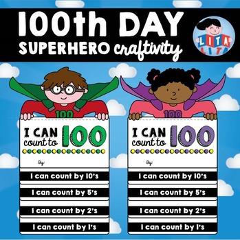 100th day superhero craftivity