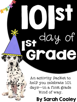 101st Day of First Grade!