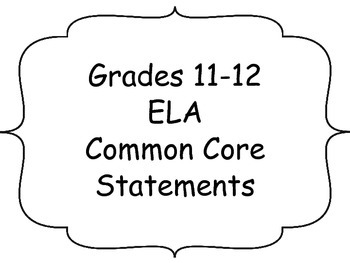 """11-12 Common Core """"I Can"""" Statements"""