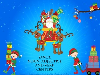 11 Centers: Santa, Reindeer Noun/Adjective/Verb and Synony