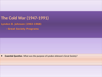 11. Cold War - Lesson 4 - Johnson Years