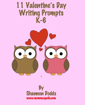 11 Printable Valentine's Day Writing Prompts K-6