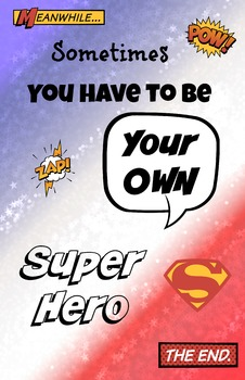 11 x 17 Poster- Sometimes Be Your Own Super Hero PBIS Guid