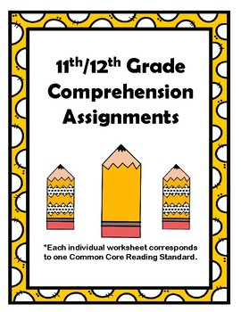 11th/12th Gr CCSS Comprehension Assignments Aligned to Ame