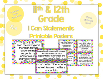11th and 12th Grade ELA I Can Statements for CSS Standards