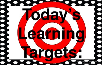 11x17 ALL BLACK POLKA DOTS Daily Learning Targets Bulletin