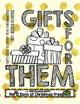 12 Days of Christmas: Gifts For Them- Gift Lists