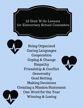 12 Grab 'N Go Lesson Plans for School Counselors