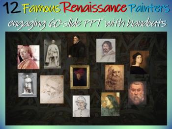 12 Renaissance Painters: Handout to go with 60 rich slides