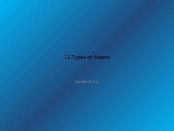 12 Types of Nouns