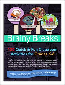 120 Brain Breaks Classroom Activities For Grades K-6