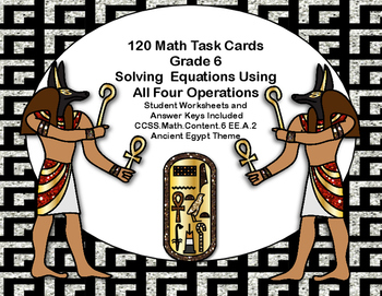 120 Math Task Cards- Solving Equations- All Four Operation