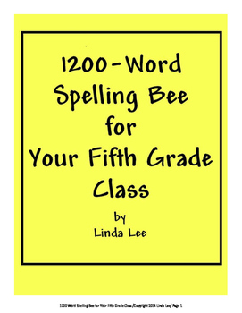 Spelling Bee 1200-Word List for Your Fifth Grade Class