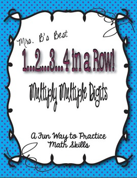 1..2..3..4 in a Row Math Game! Multiply Multiple Digits