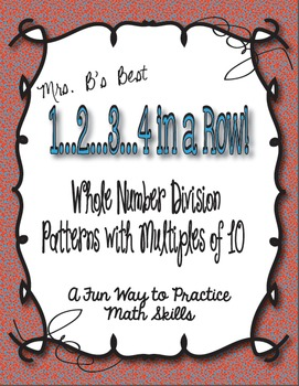 1..2..3..4 in a Row Math Game! Whole Number Division with