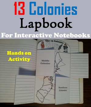 Colonial America: The Thirteen Colonies Interactive Notebo