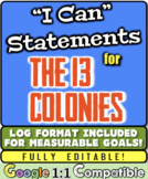 """13 Colonies """"I Can"""" Statements & Learning Goals! Log Forma"""