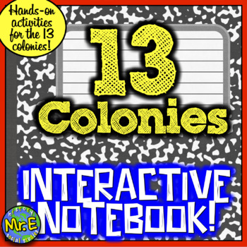 13 Colonies Interactive Notebook! Students Construct Learn