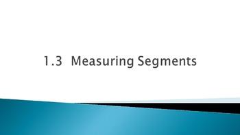1.3 Measuring Segments (and Segment Addition Postulate) Po