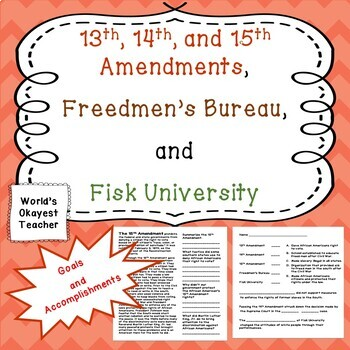 13th, 14th, 15th Amendments, Freedmen's Bureau, Fisk University