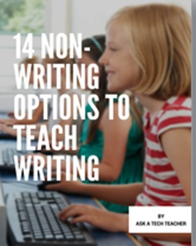 14 Non-writing Options to Teach Writing