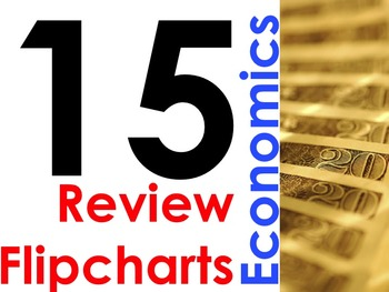 15 Economics Review Flipcharts