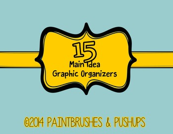 15 MAIN IDEA Graphic Organizers Elementary Grades with Sup