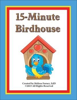 15-Minute Birdhouse Science/Nature
